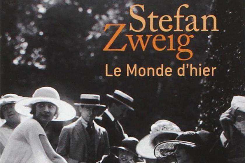 """Résultat de recherche d'images pour """"stefan Zweig le monde d'hier et d'aujourd'hui"""""""